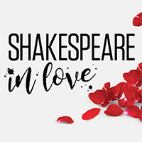 Shakespeare in Love 7PM